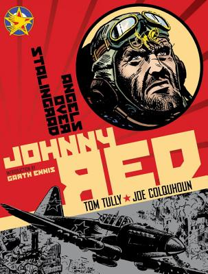 Johnny Red 3 By Tully, Tom/ Colquhoun, Joe (ILT)/ Ennis, Garth (INT)